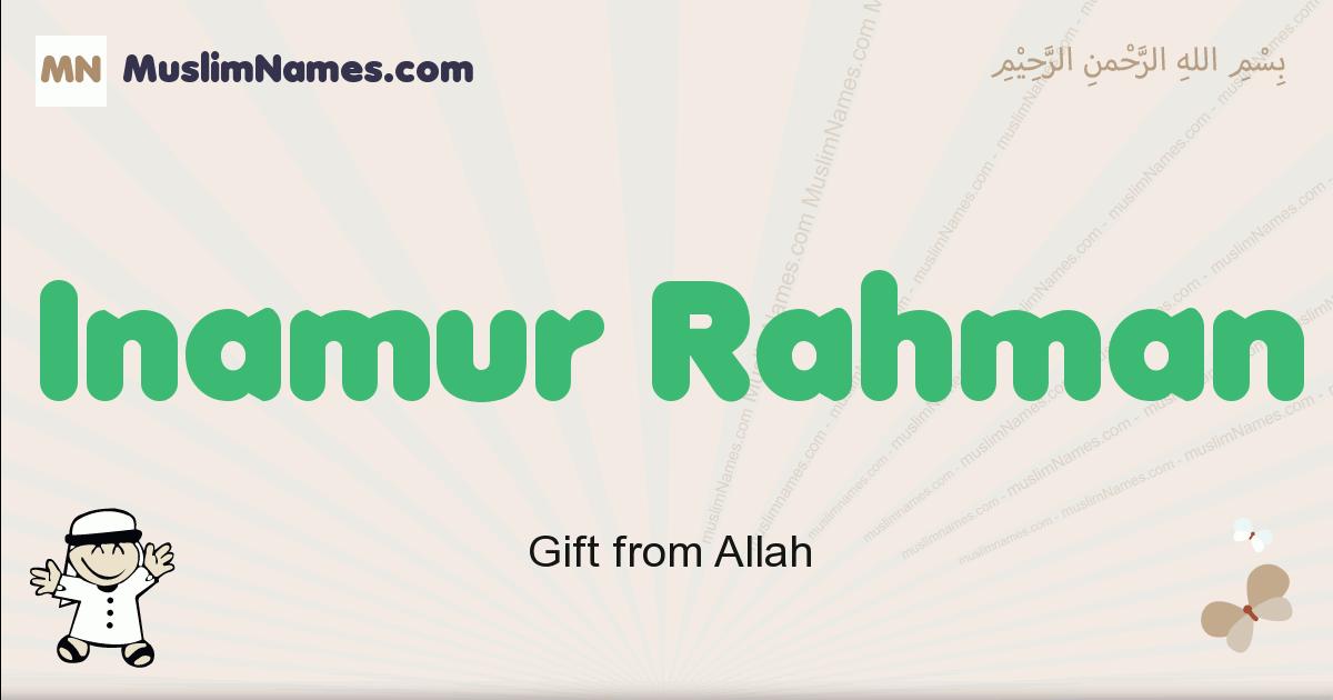 Inamur Rahman muslim boys name and meaning, islamic boys name Inamur Rahman
