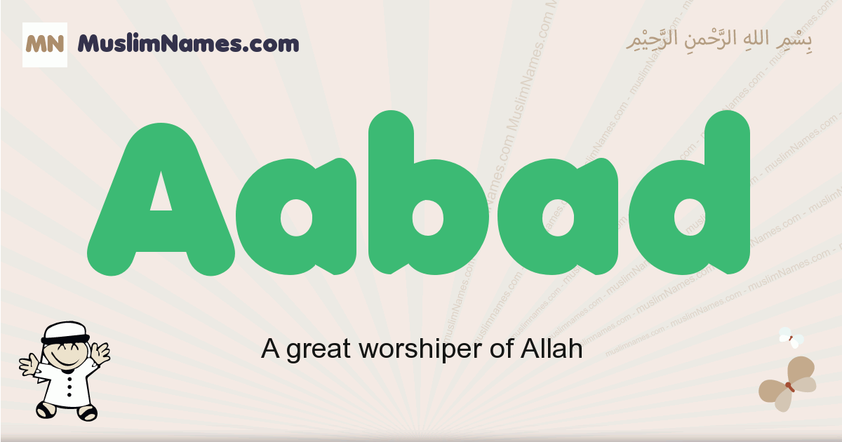 aabad muslim boys name and meaning, islamic boys name aabad