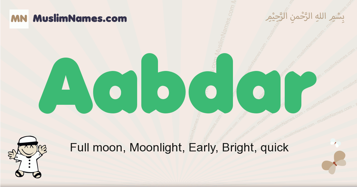 Aabdar muslim boys name and meaning, islamic boys name Aabdar