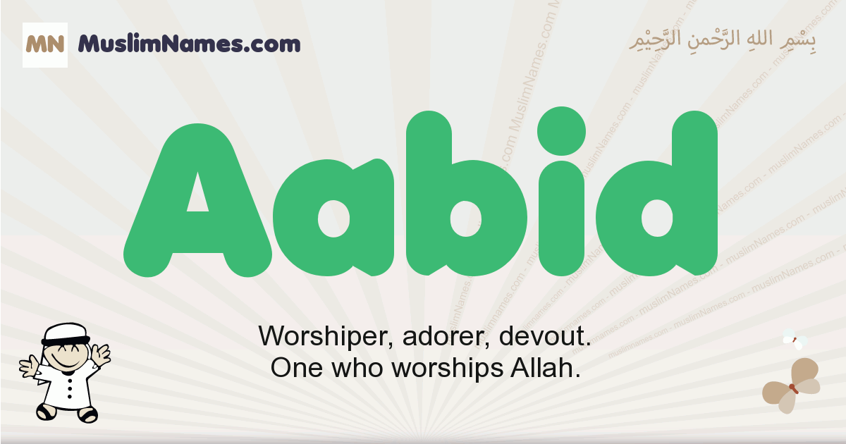 aabid muslim boys name and meaning, islamic boys name aabid