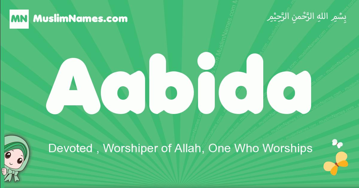 aabida arabic girl name and meaning, quranic girls name aabida