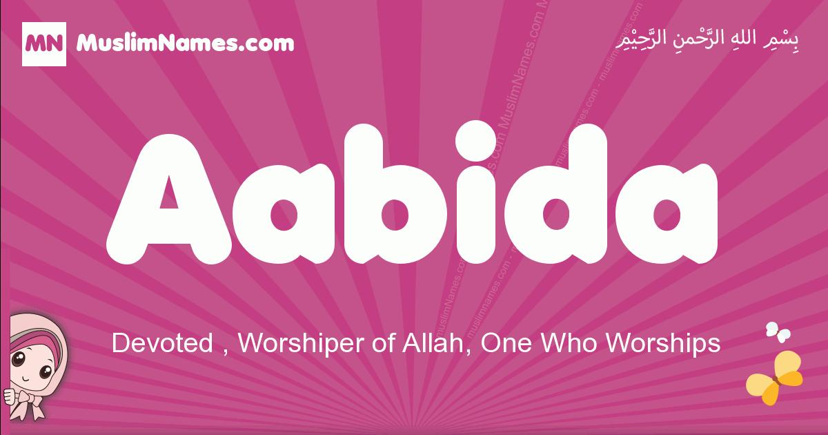 aabida arabic girls name and meaning, muslim girl name aabida