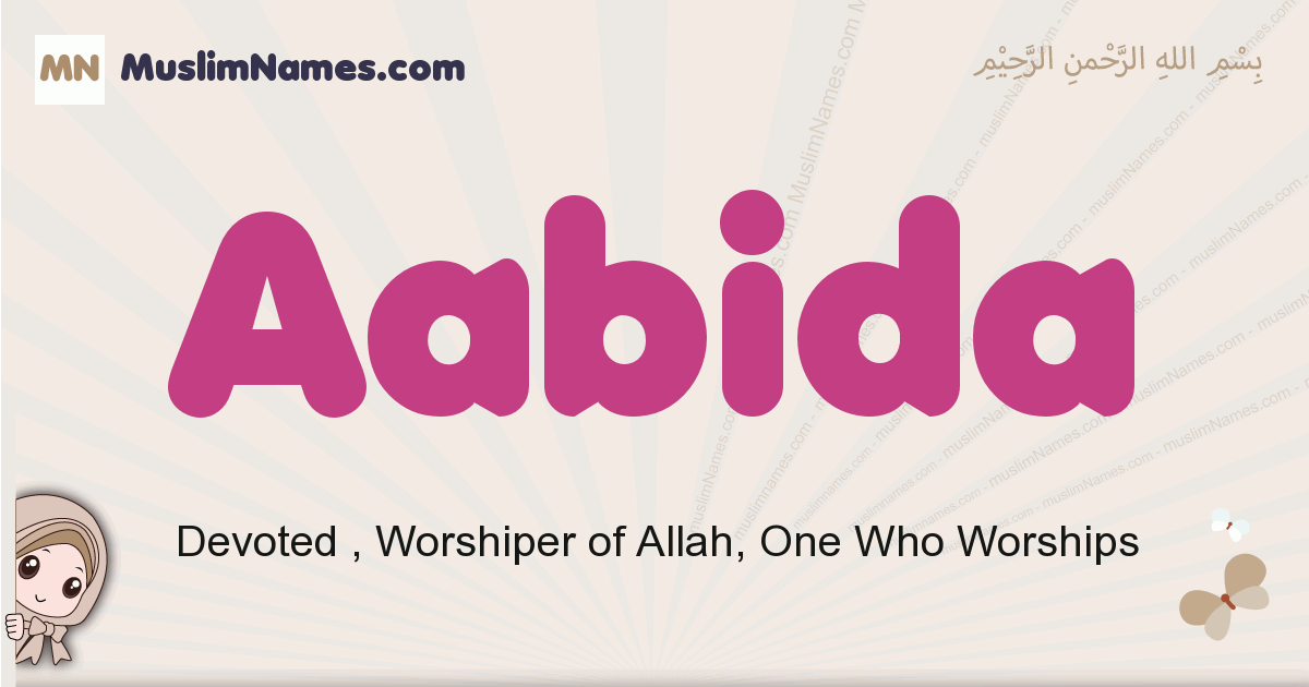 Aabida muslim girls name and meaning, islamic girls name Aabida
