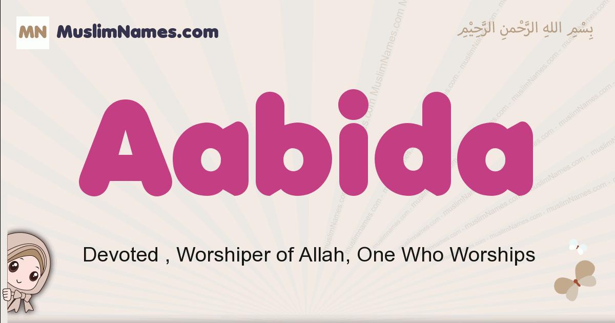aabida muslim girls name and meaning, islamic girls name aabida