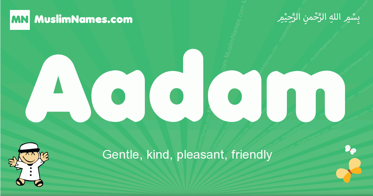 aadam arabic boys name and meaning, quranic boys name aadam