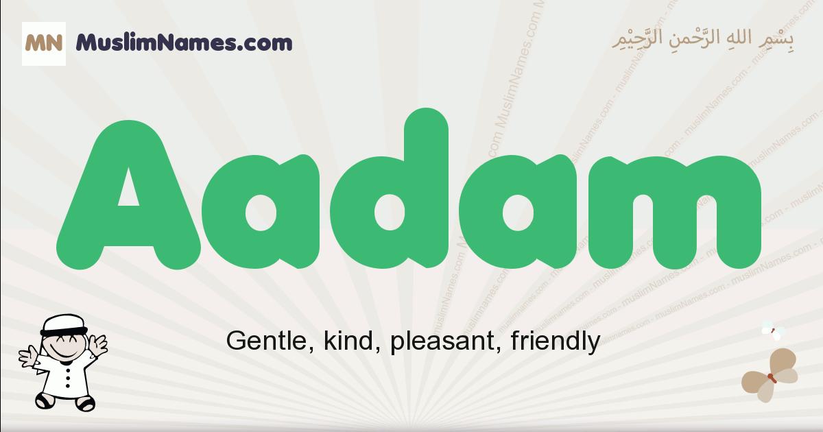 aadam muslim boys name and meaning, islamic boys name aadam