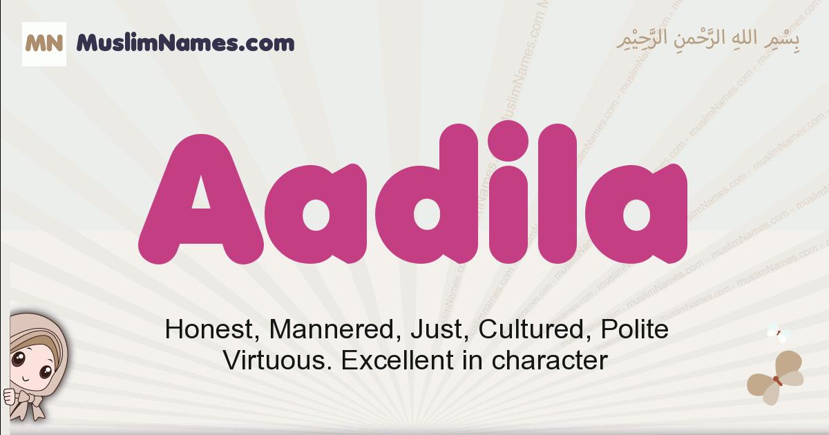 aadila muslim girls name and meaning, islamic girls name aadila