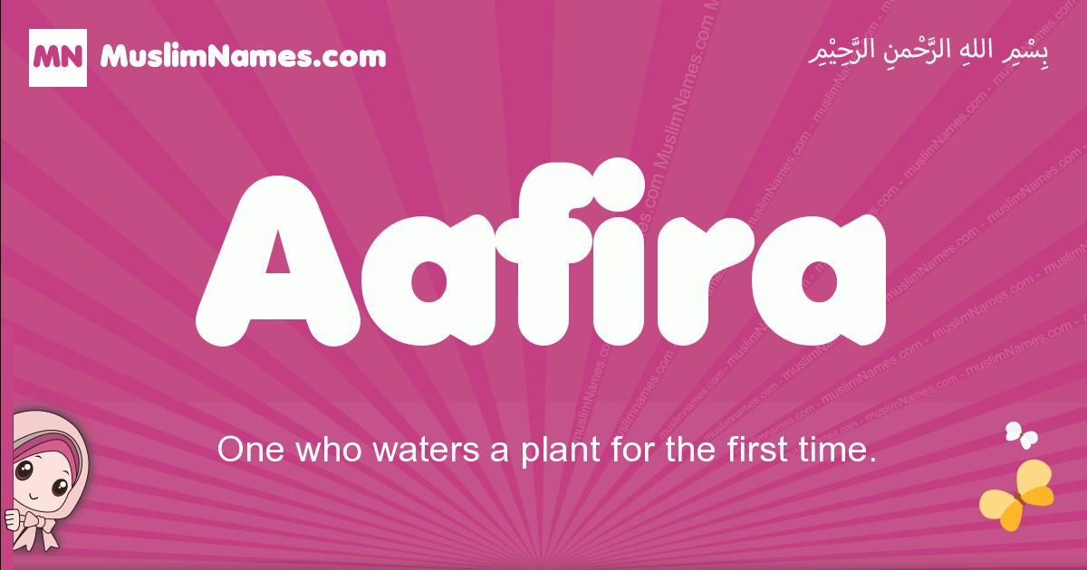 aafira arabic girls name and meaning, muslim girl name aafira