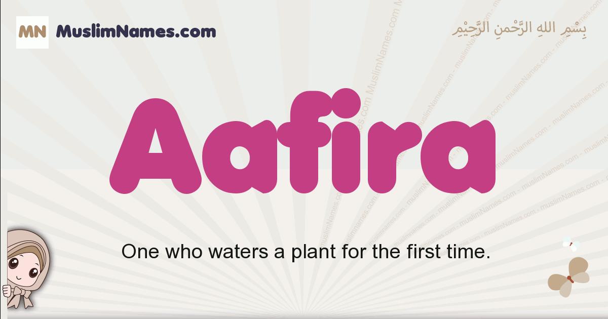 aafira muslim girls name and meaning, islamic girls name aafira