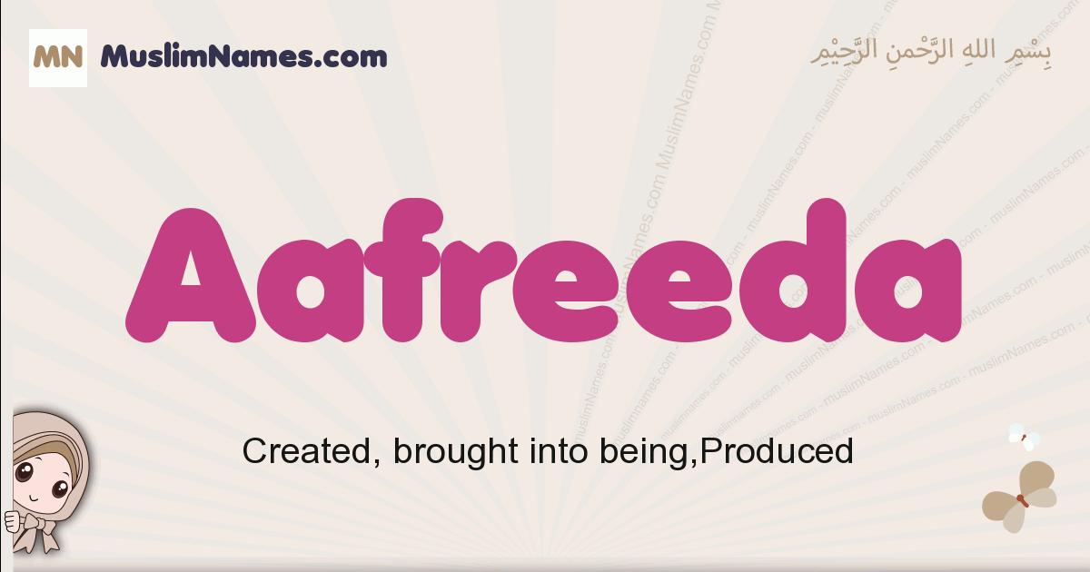 Aafreeda muslim girls name and meaning, islamic girls name Aafreeda