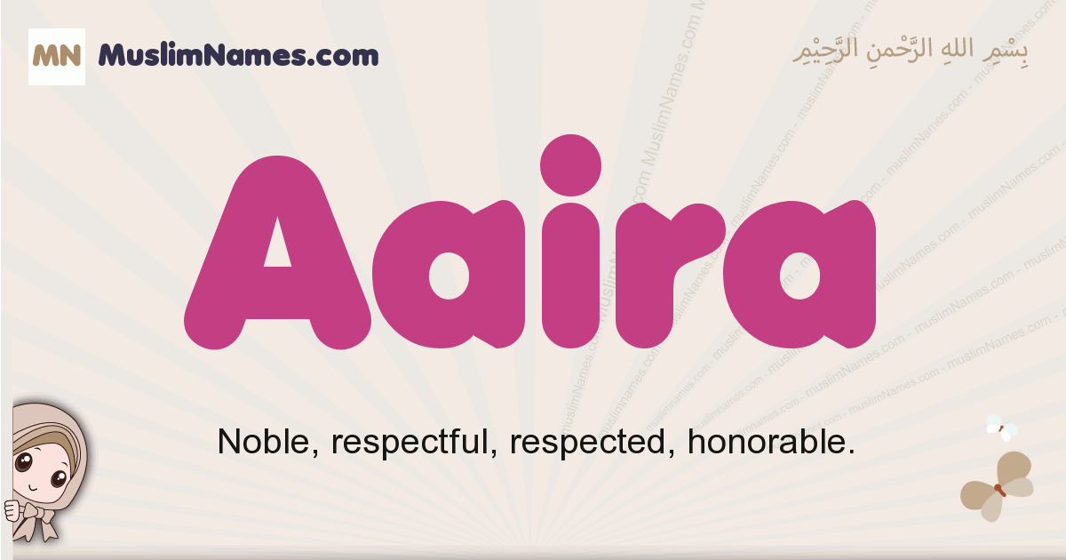 Aaira muslim girls name and meaning, islamic girls name Aaira