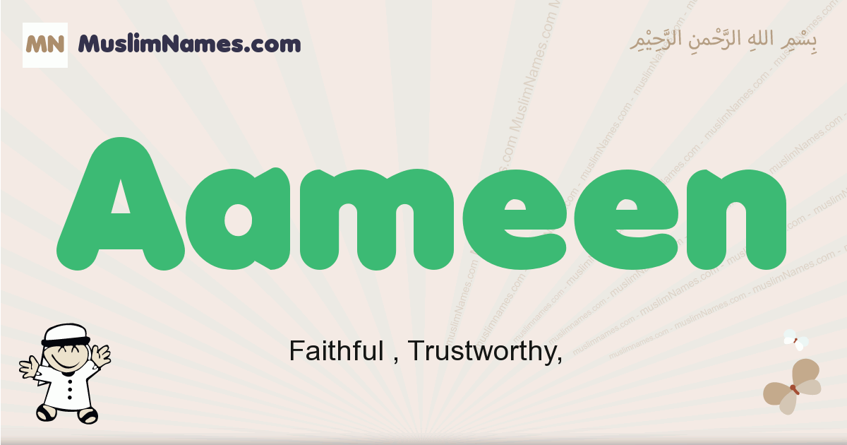 Aameen muslim boys name and meaning, islamic boys name Aameen