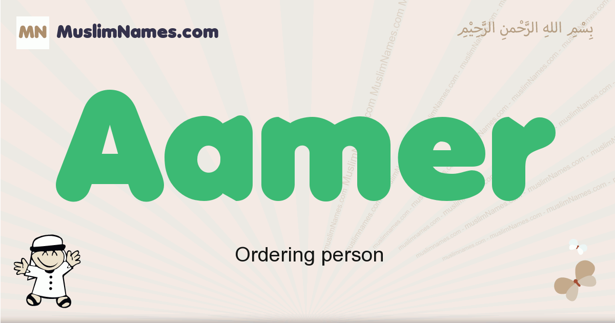 Aamer muslim boys name and meaning, islamic boys name Aamer