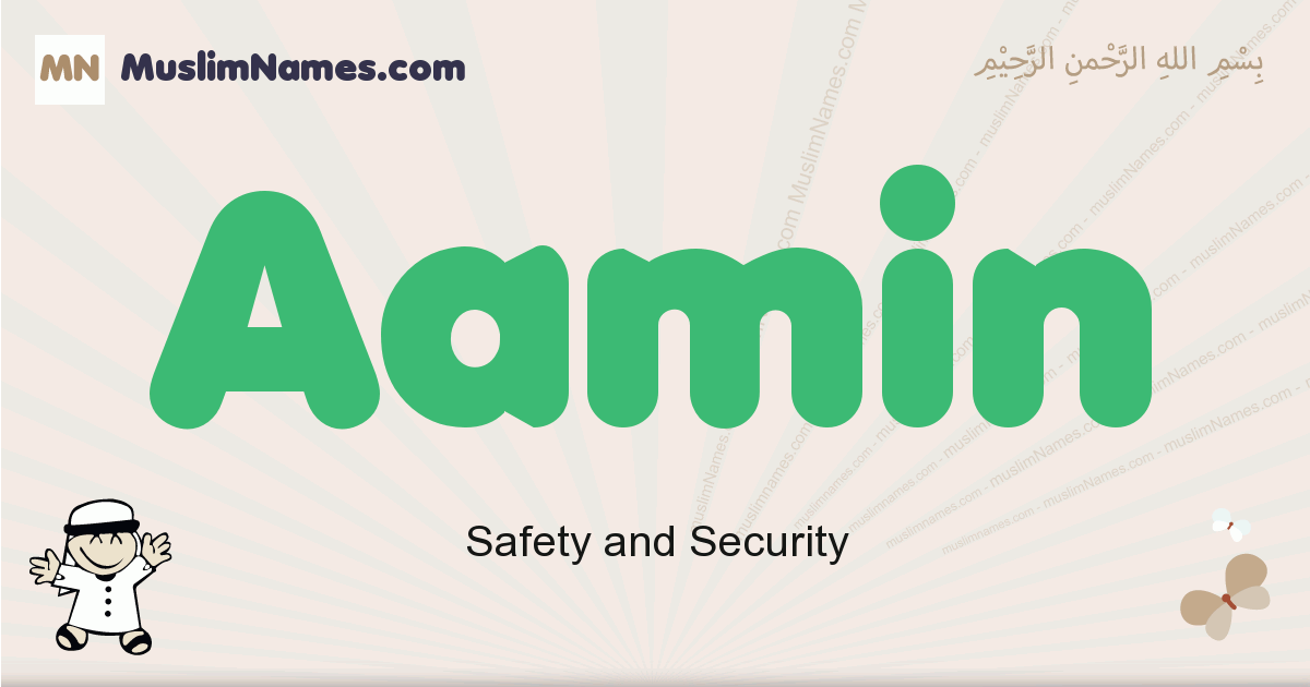 Aamin muslim boys name and meaning, islamic boys name Aamin