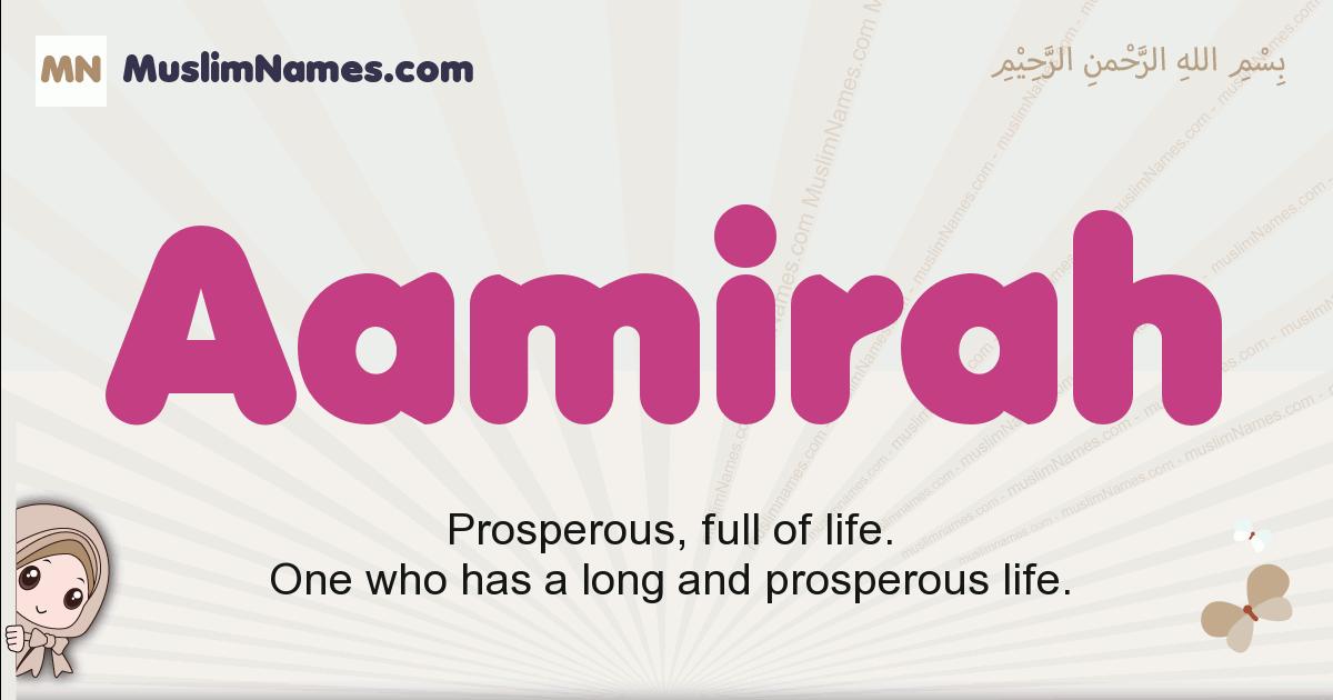 aamirah muslim girls name and meaning, islamic girls name aamirah