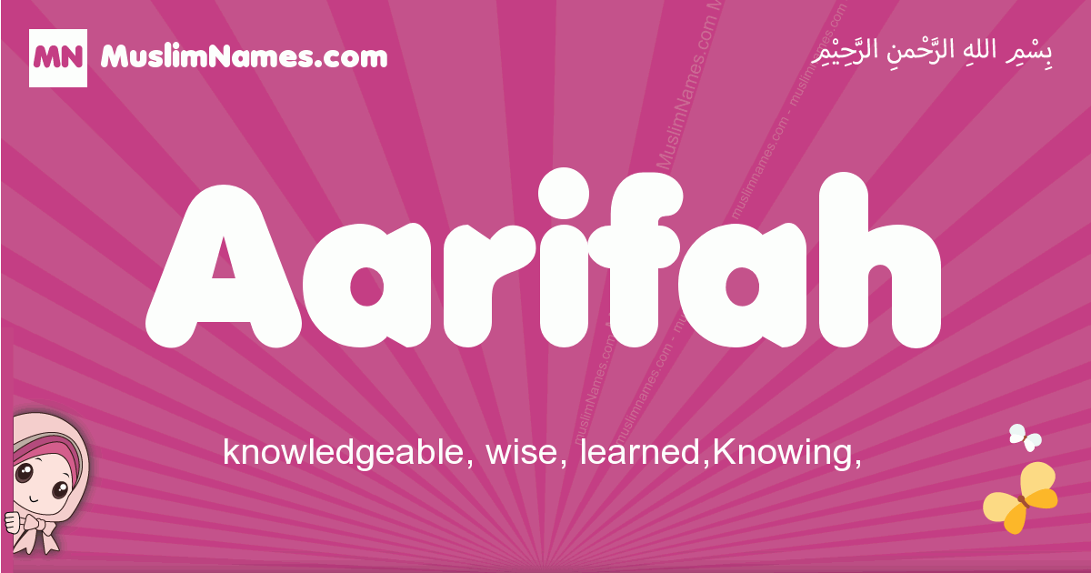 aarifah arabic girls name and meaning, muslim girl name aarifah