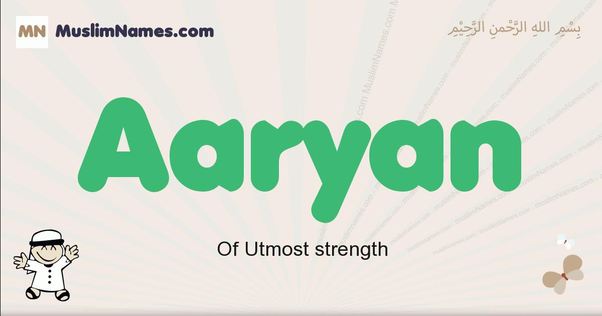 Aaryan muslim boys name and meaning, islamic boys name Aaryan