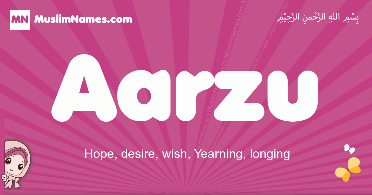aarzu arabic girls name and meaning, muslim girl name aarzu