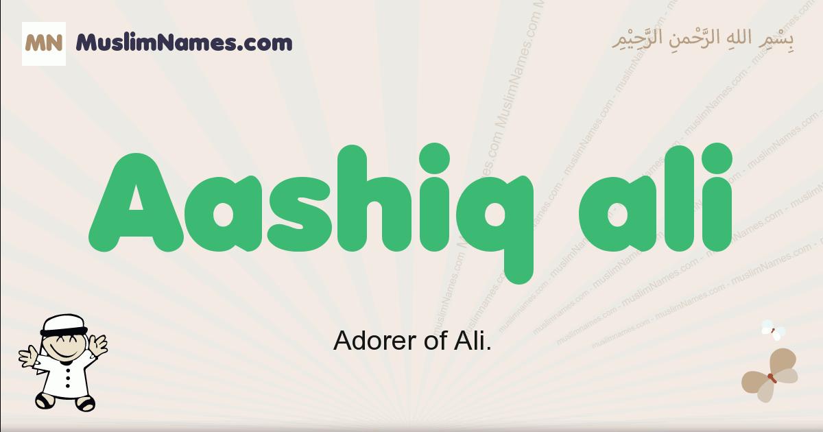 Aashiq Ali muslim boys name and meaning, islamic boys name Aashiq Ali