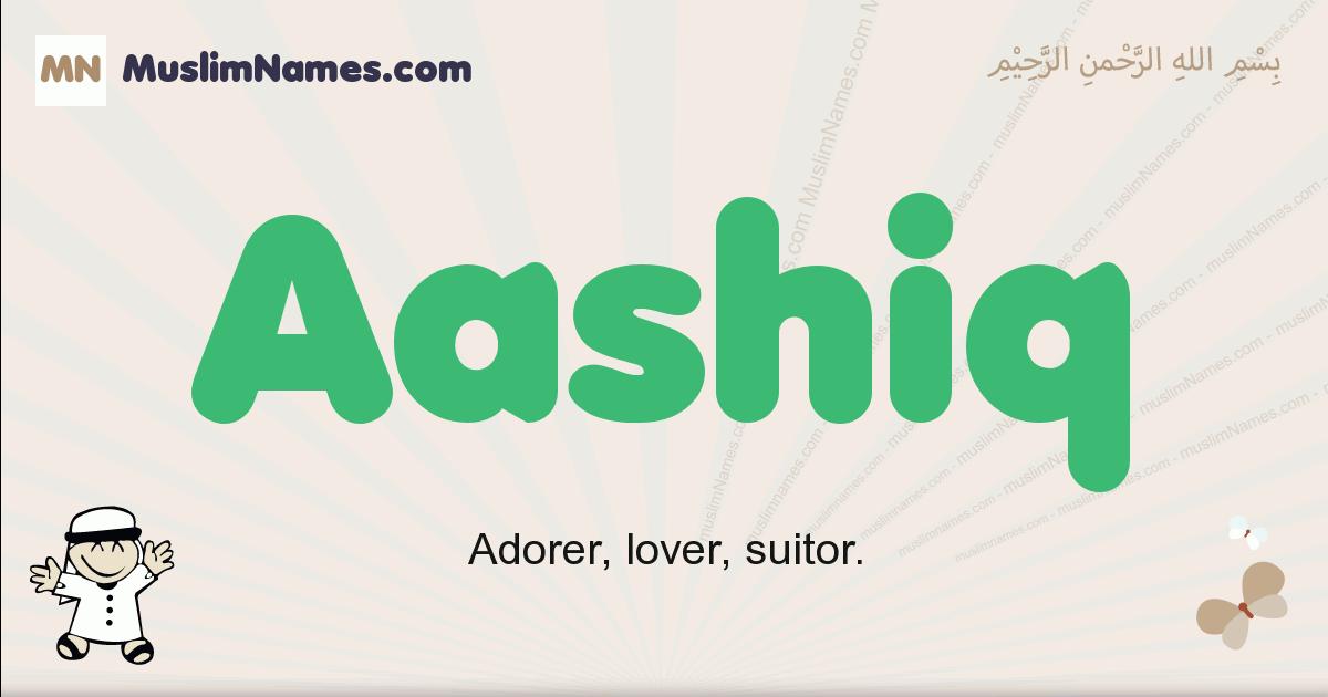 Aashiq muslim boys name and meaning, islamic boys name Aashiq