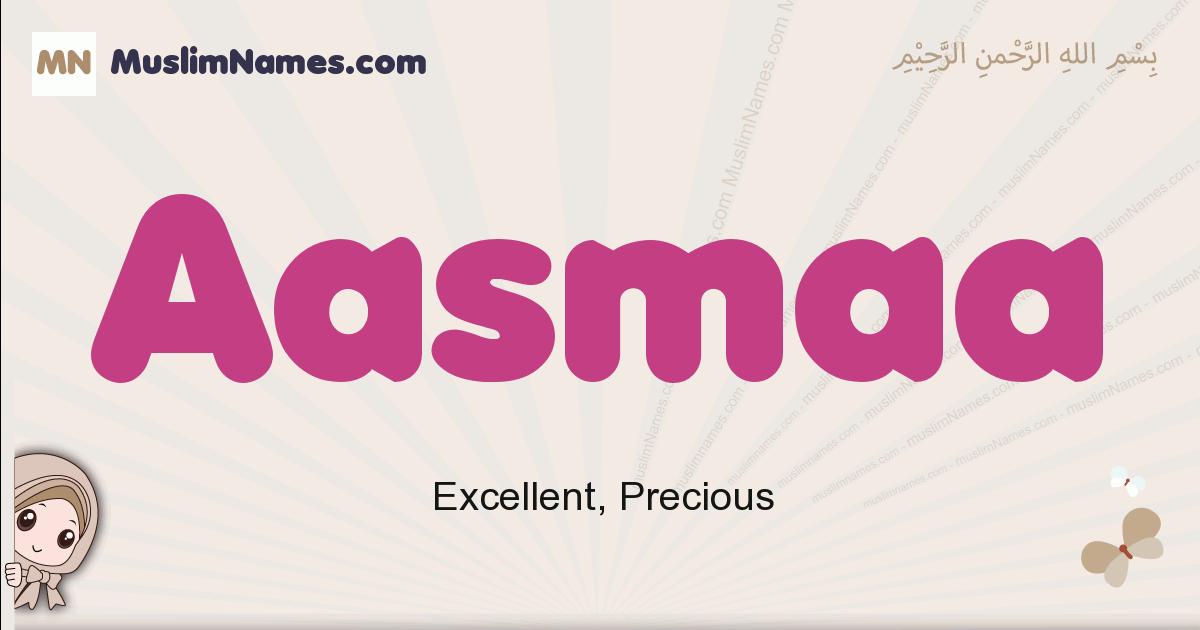 Aasmaa muslim girls name and meaning, islamic girls name Aasmaa