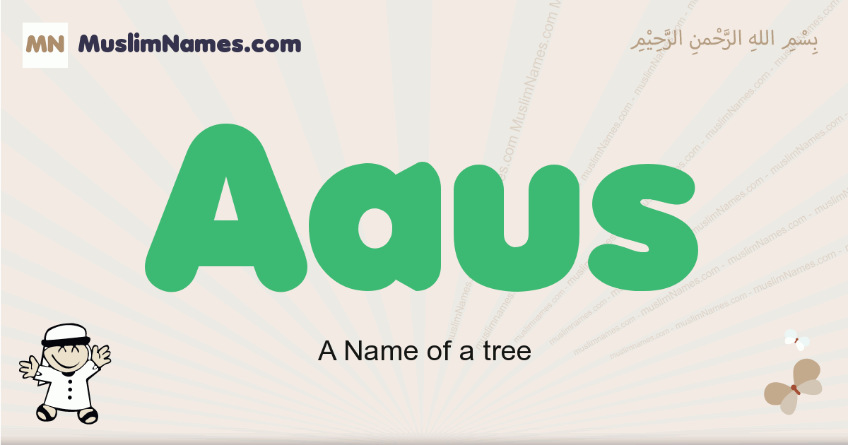 Aaus muslim boys name and meaning, islamic boys name Aaus