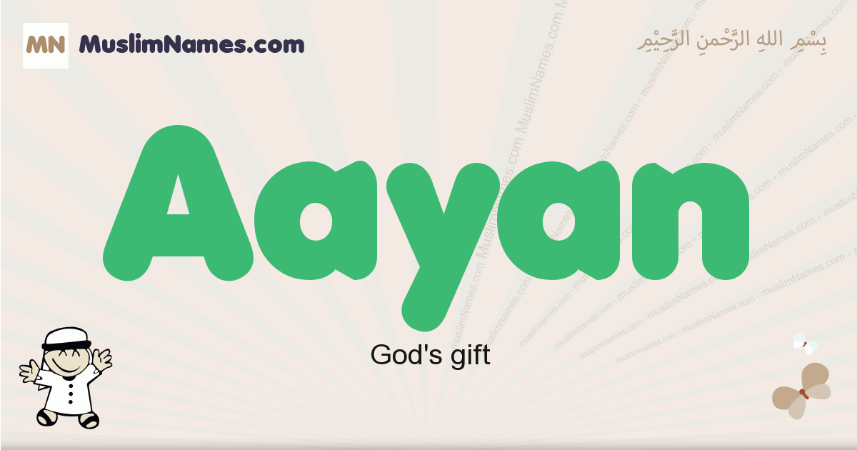Aayan muslim boys name and meaning, islamic boys name Aayan
