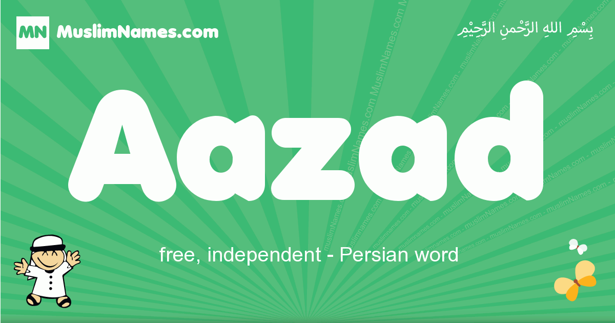 aazad arabic boys name and meaning, quranic boys name aazad