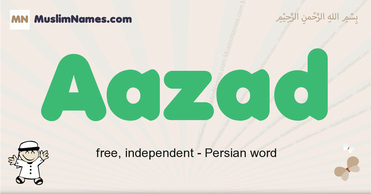 aazad muslim boys name and meaning, islamic boys name aazad