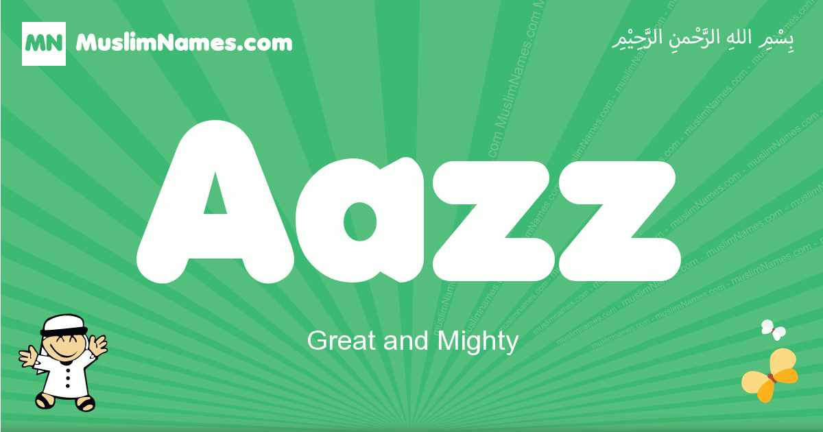 aazz arabic boys name and meaning, quranic boys name aazz