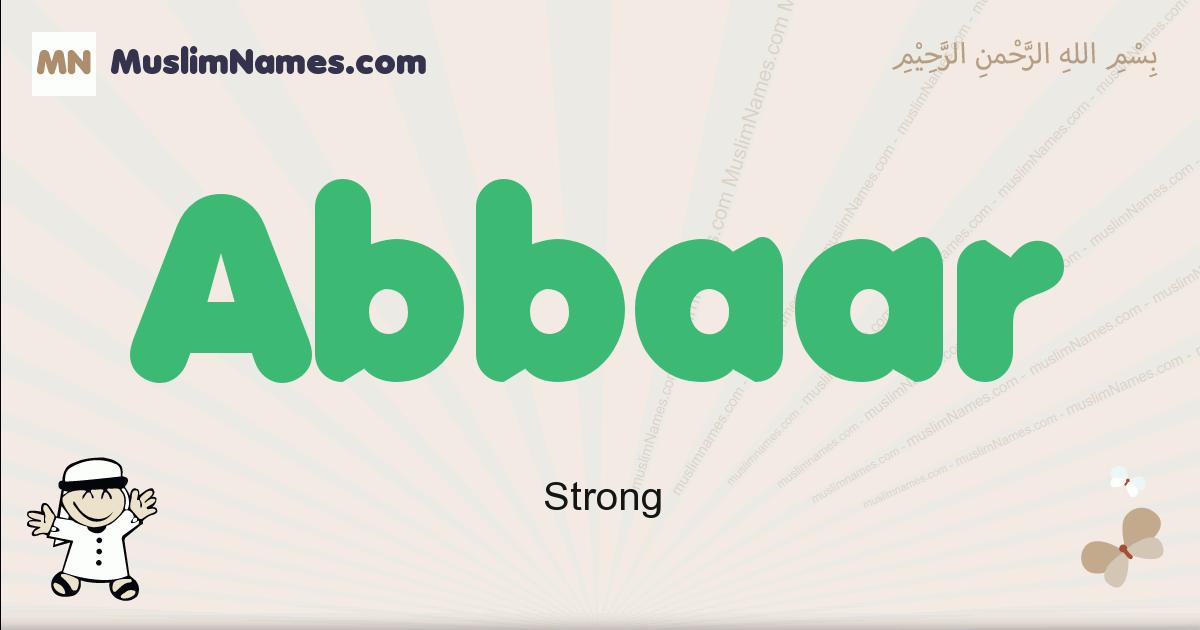 Abbaar muslim boys name and meaning, islamic boys name Abbaar