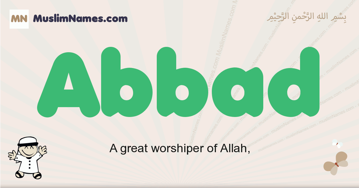 Abbad muslim boys name and meaning, islamic boys name Abbad