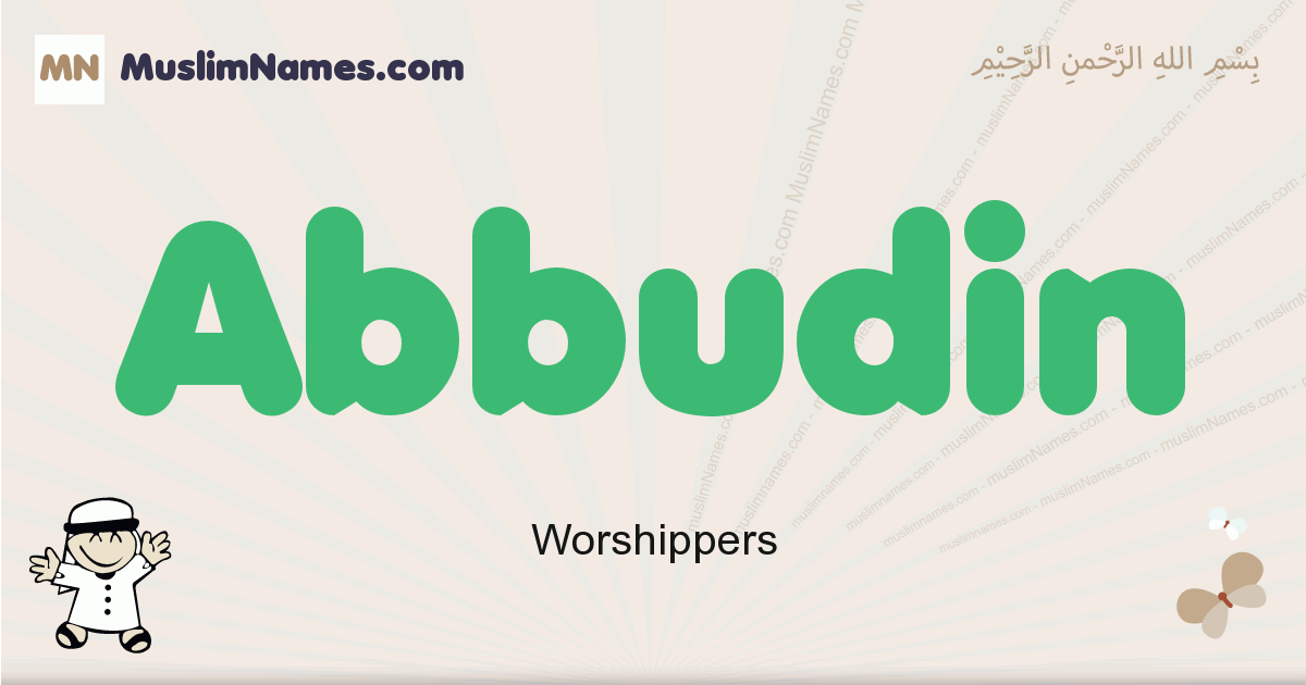 Abbudin muslim boys name and meaning, islamic boys name Abbudin