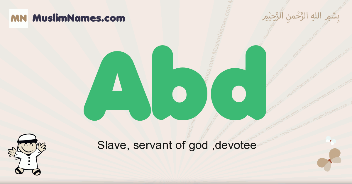 abd muslim boys name and meaning, islamic boys name abd