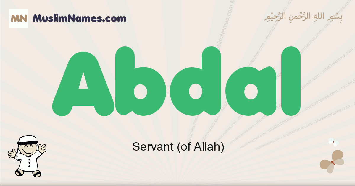 Abdal muslim boys name and meaning, islamic boys name Abdal