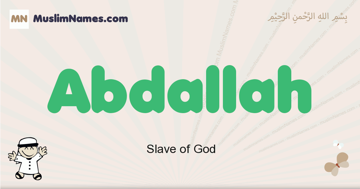 Abdallah muslim boys name and meaning, islamic boys name Abdallah
