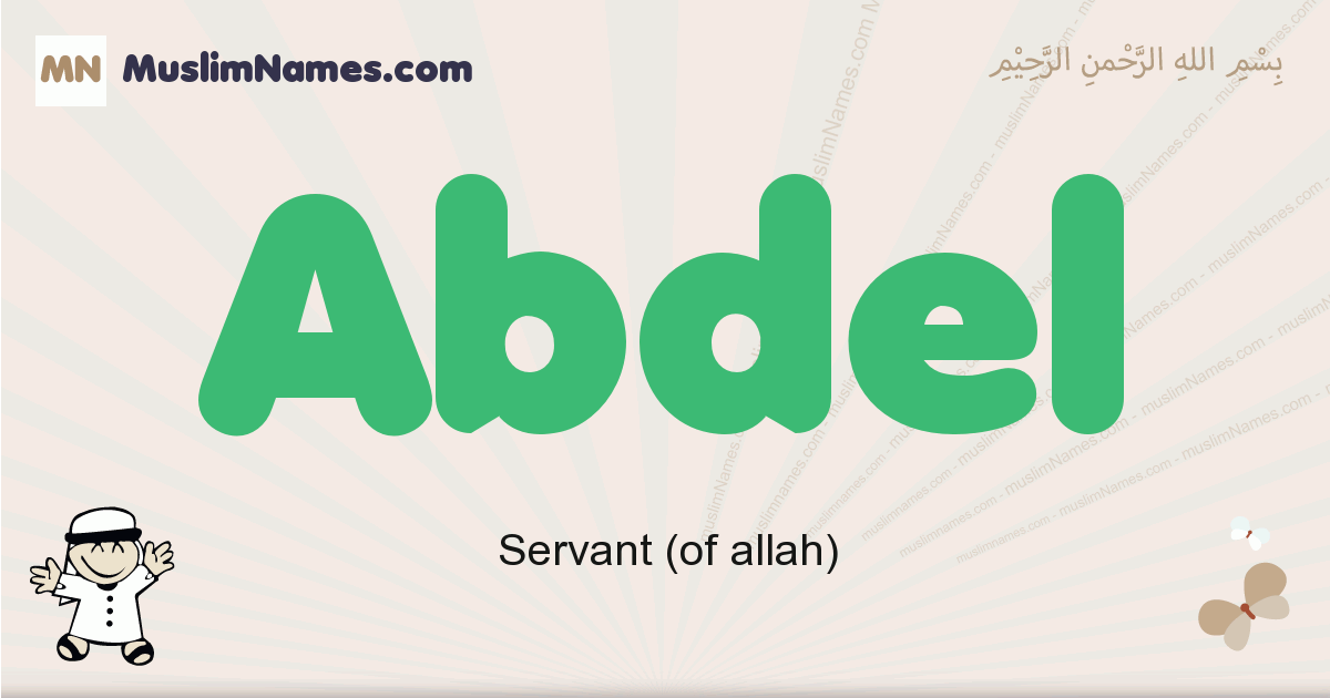 Abdel muslim boys name and meaning, islamic boys name Abdel