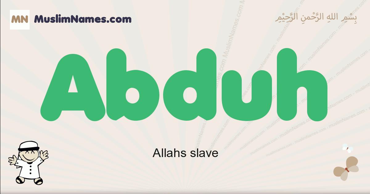 Abduh muslim boys name and meaning, islamic boys name Abduh