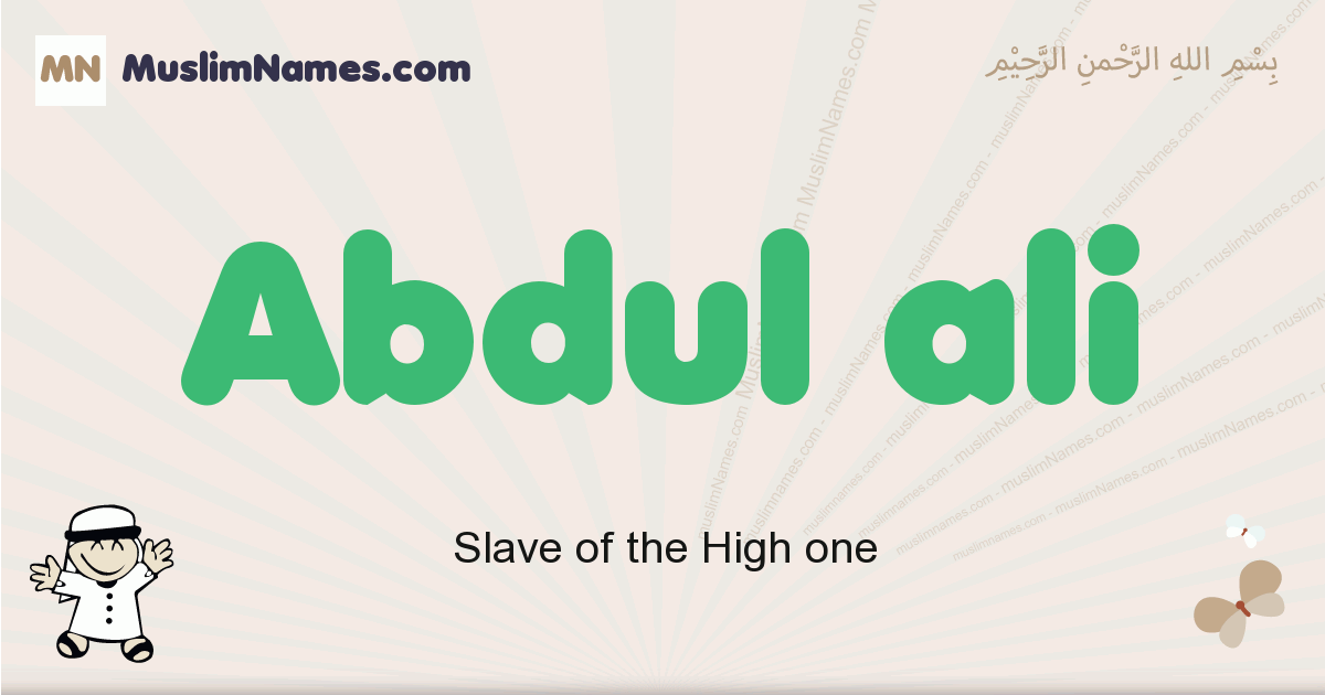 Abdul Ali muslim boys name and meaning, islamic boys name Abdul Ali