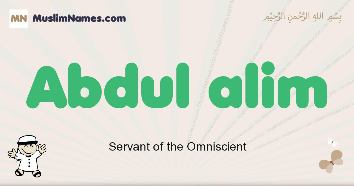 Abdul Alim muslim boys name and meaning, islamic boys name Abdul Alim