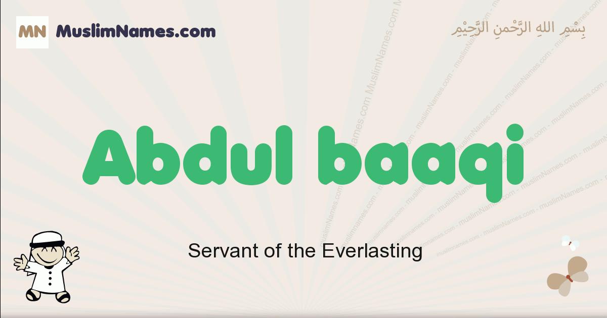 Abdul Baaqi muslim boys name and meaning, islamic boys name Abdul Baaqi