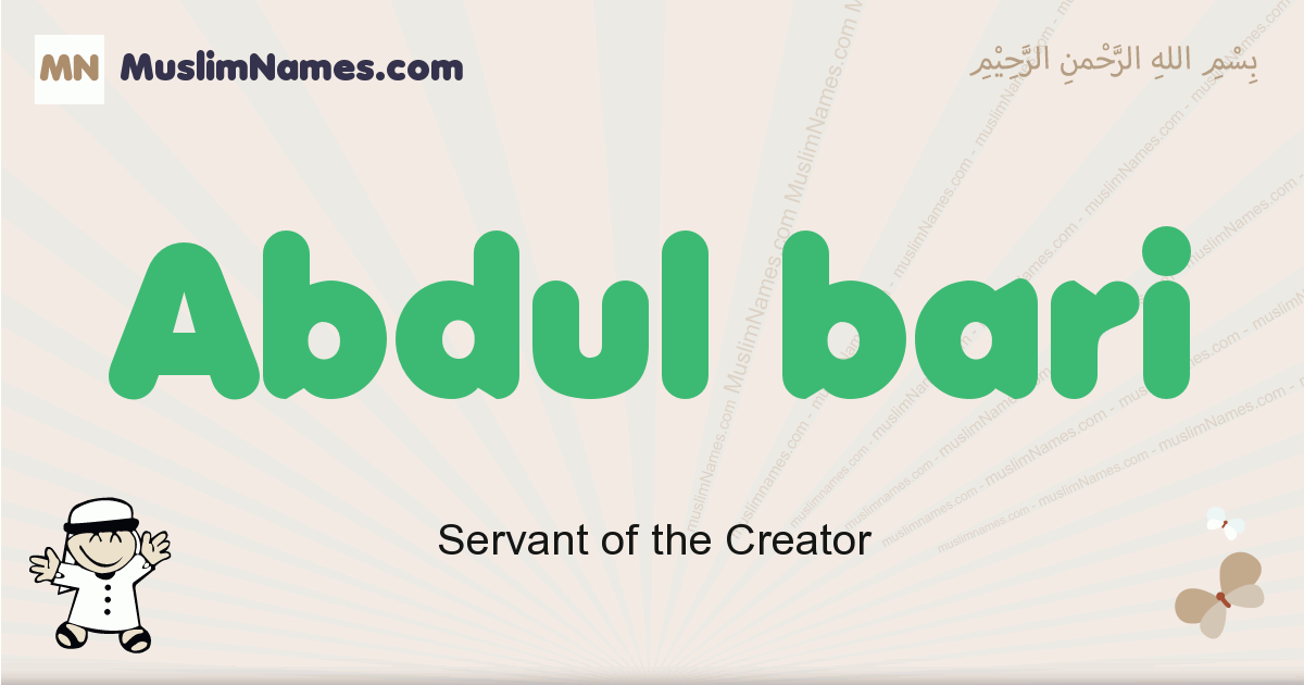 Abdul Bari muslim boys name and meaning, islamic boys name Abdul Bari