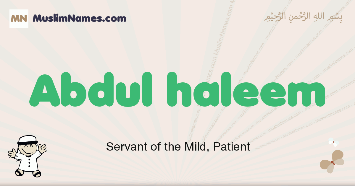 Abdul Haleem muslim boys name and meaning, islamic boys name Abdul Haleem