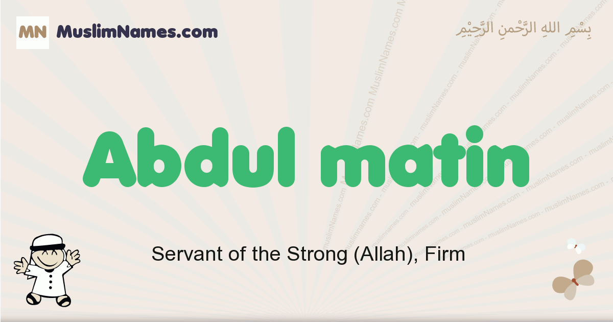 abdul_matin muslim boys name and meaning, islamic boys name abdul_matin
