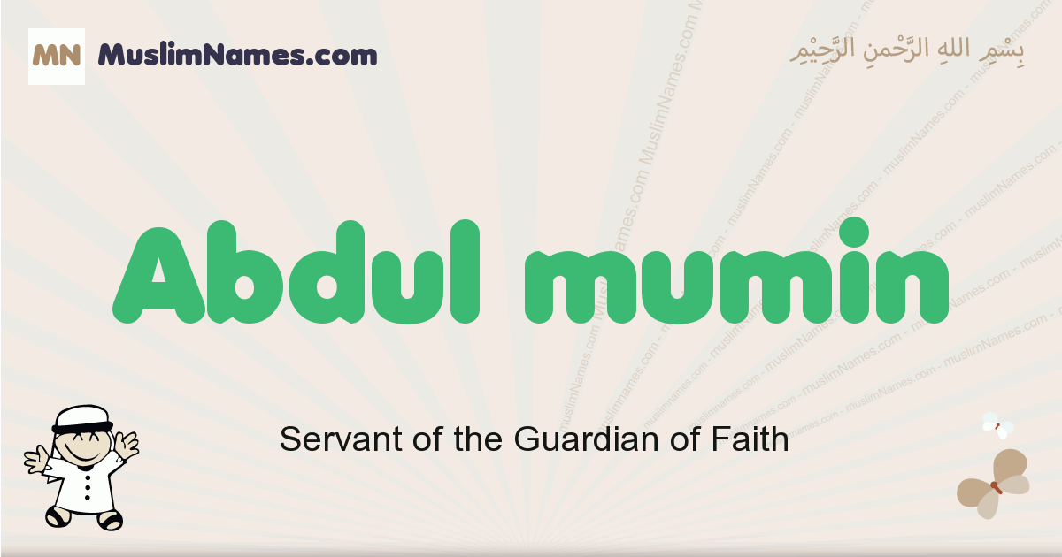 Abdul Mumin muslim boys name and meaning, islamic boys name Abdul Mumin