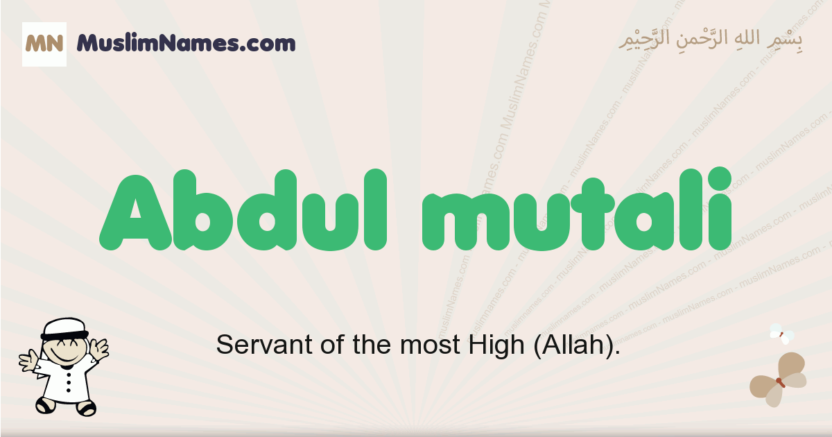 Abdul Mutali muslim boys name and meaning, islamic boys name Abdul Mutali