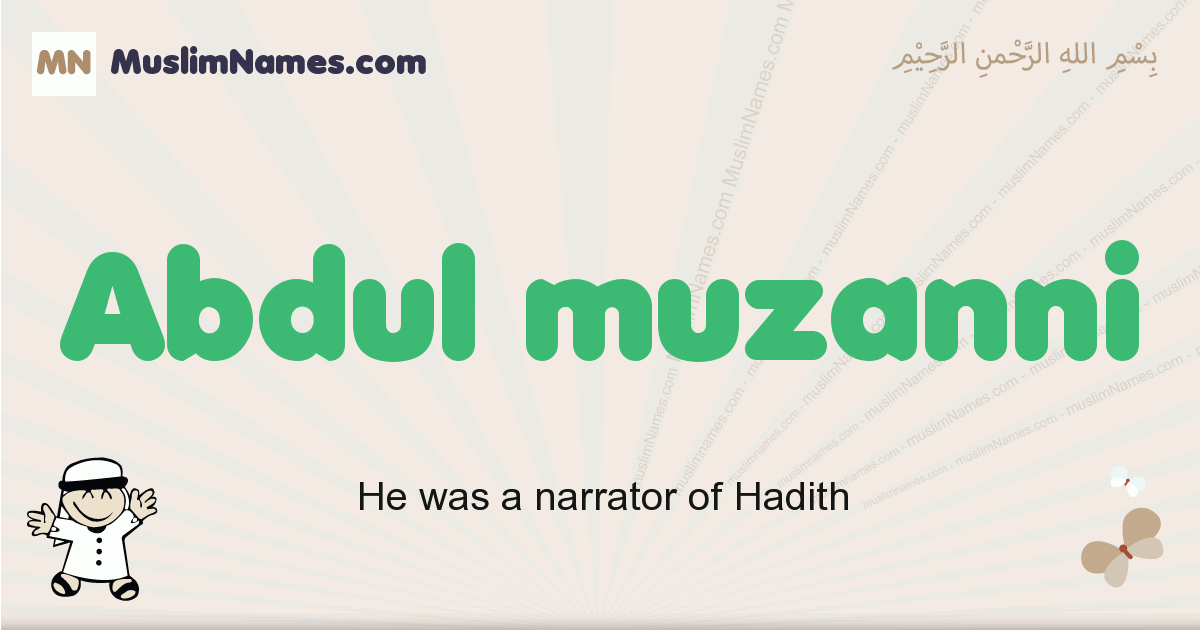 Abdul Muzanni muslim boys name and meaning, islamic boys name Abdul Muzanni