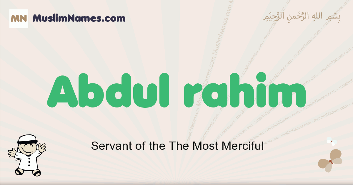 Abdul Rahim muslim boys name and meaning, islamic boys name Abdul Rahim