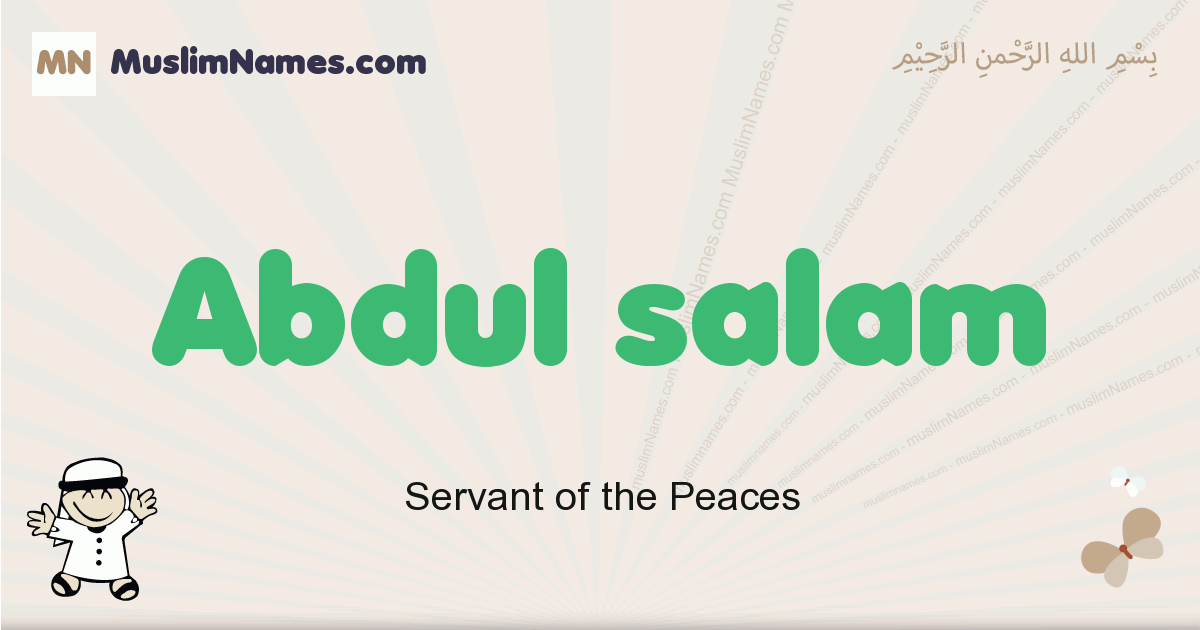 Abdul Salam muslim boys name and meaning, islamic boys name Abdul Salam