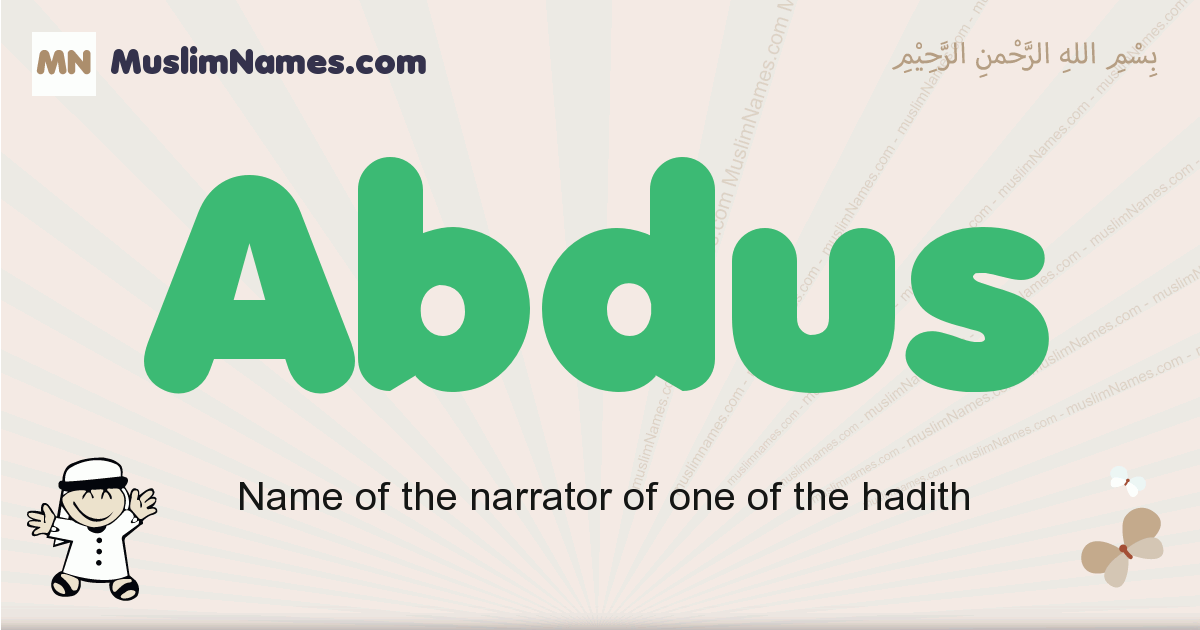 Abdus muslim boys name and meaning, islamic boys name Abdus